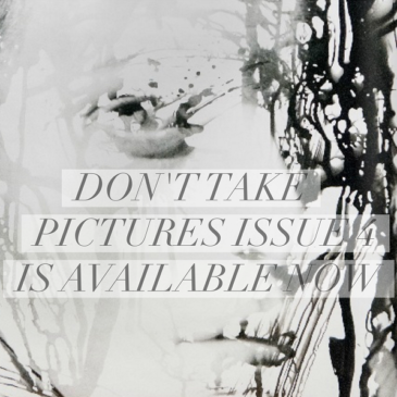 Don't Take Pictures: Issue 4